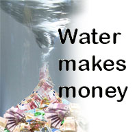 Water makes money. Foto: GBW