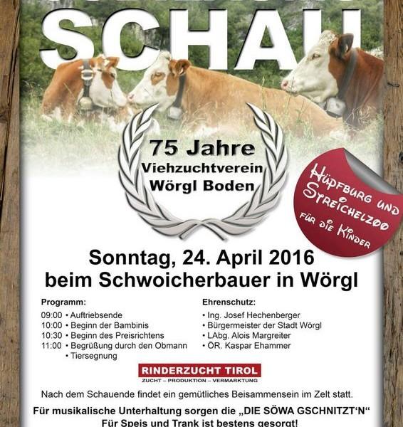 Der Viehzuchtverein Wörgl-Boden lädt zur Jubiläumsausstellung 75 Jahre Viehzuchtverein.