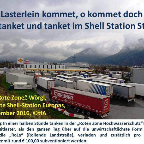 """Tatort """"Rote Zone"""" Wörgl: 3.stärkste Shell-Station Europas. Foto: Transitforum Austria-Tirol"""
