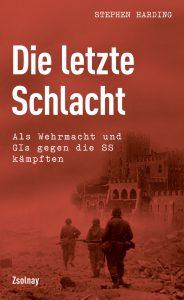 """Buchcover """"Die letzte Schlacht"""". Foto: https://www.hanser-literaturverlage.de/buch/die-letzte-schlacht/978-3-552-05718-0/"""