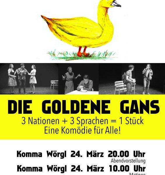 """Theater """"Die Goldene Gans"""" am 24.3.2017 im Komma Wörgl."""