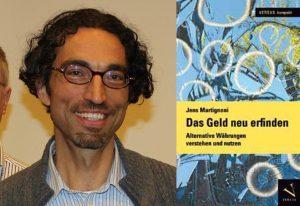 """Buchautor Jens Martignoni kommt am 31. Oktober 2017 nach Wörgl, um sein neues Nachschlagewerk """"Das Geld neu erfinden"""" vorzustellen. Foto: Spielbichler/Versus Verlag"""