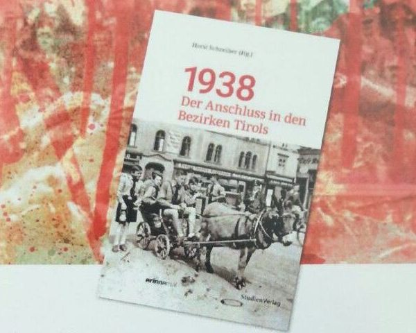 """Am 18. Juni 2018 wird ab 19 Uhr in der Buchhandlung Zangerl in Wörgl das Buch """"1938 - Der Anschluss in den Bezirken Tirols"""" vorgestellt. Foto: SPÖ Wörgl"""