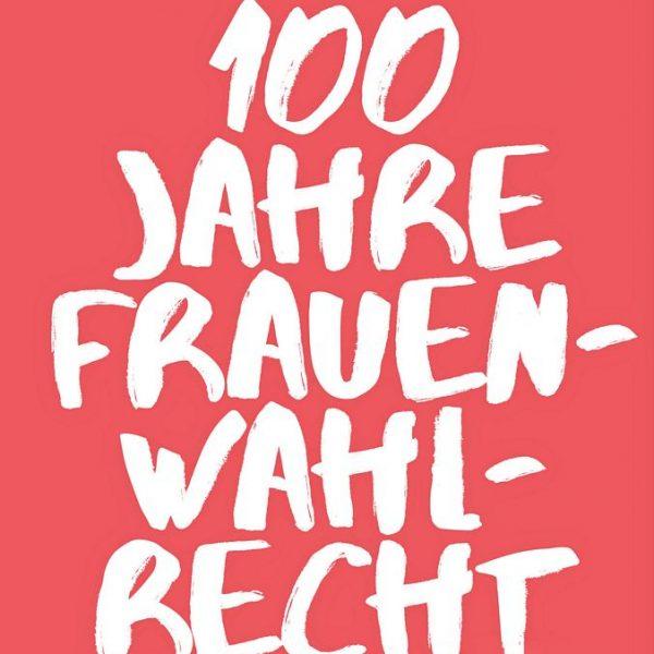 100 Jahre Frauenwahlrecht. Foto: Land Tirol