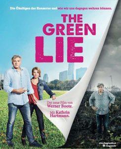 """Die Doku """"The Green Lie"""" wird am 16.10.2018 im Tagungshaus Wörgl gezeigt. Foto: : http://www.thegreenlie.at/"""